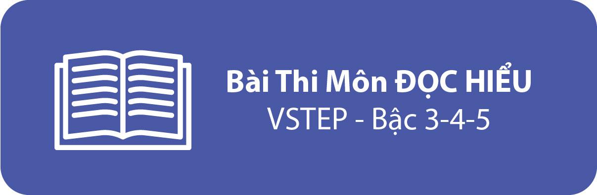 Bài Thi Thử Tiếng Anh B1 B2 OnlineMôn ĐỌC HIỂU – VSTEP - Bậc 3-4-5